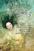 A Fantasy Medley 3 1596067675 Book Cover