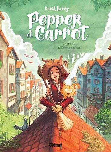 Pepper et Carrot - Tome 03: L'Effet papillon