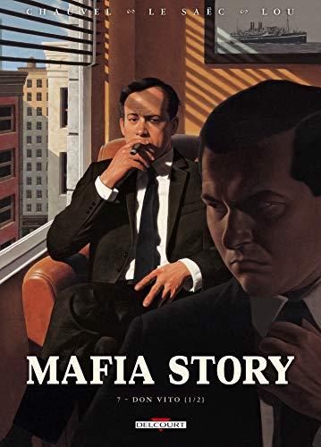 Mafia Story T07: Don Vito - 1re partie