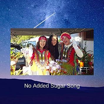 No Added Sugar Song