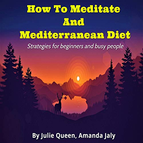 How to Meditate and Mediterranean Diet cover art
