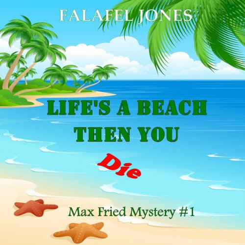 Life's a Beach Then You Die audiobook cover art