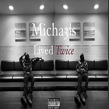 Lived Twice