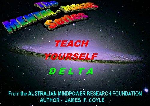TEACH YOURSELF DELTA (The MENTAL MAGIC series Book 6) (English Edition)
