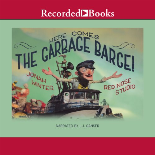 Here Comes the Garbage Barge audiobook cover art