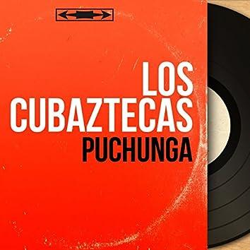 Puchunga (Mono Version)