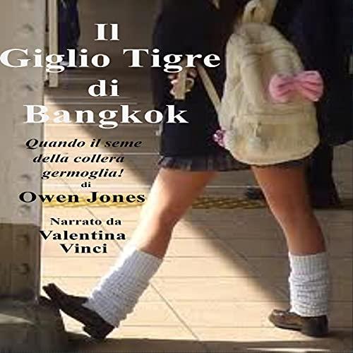Il Giglio Tigre di Bangkok [The Tiger Lily of Bangkok] cover art