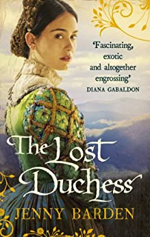 The Lost Duchess by [Jenny Barden]