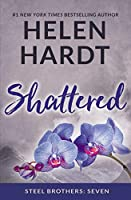 Shattered (Steel Brothers Saga Book 7 (7))