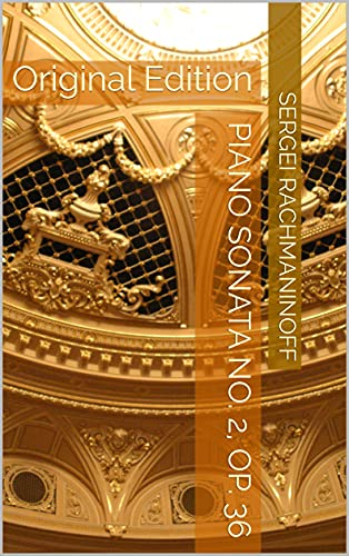 Piano Sonata No. 2, Op. 36: Original Edition (English Edition)