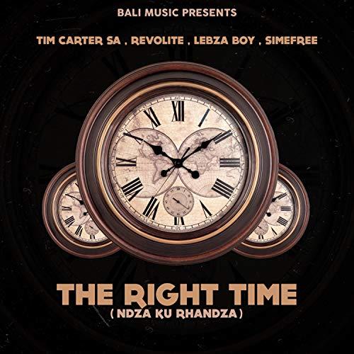 The Right Time (Ndza Ku Rhandza)