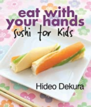 Best eat with your hands sushi for kids Reviews