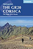 The GR20 Corsica: The High Level Route (Cicerone Guides) (English Edition)