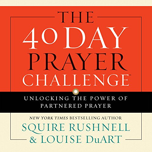 The 40 Day Prayer Challenge audiobook cover art