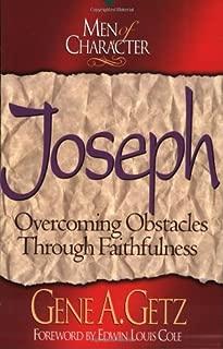 Joseph: Overcoming Obstacles Through Faithfulness (Men of Character.)