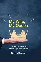 My Wife, My Queen: