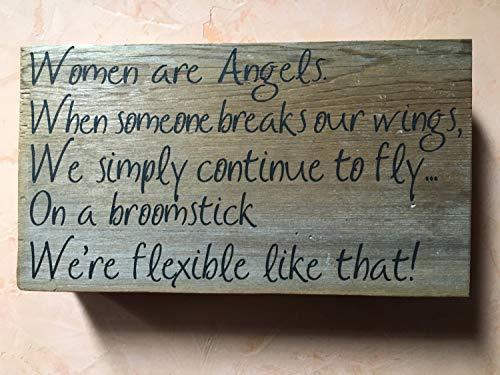 Ced454sy Vrouwen zijn engelen houten bord Wings Broomstick Kracht Vliegen Teken Angels Break up Relatie