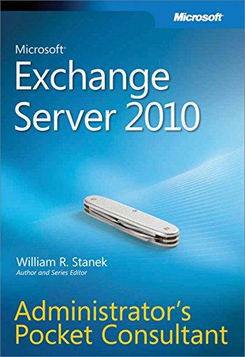 Microsoft® Exchange Server 2010 Administrator's Pocket Consultant (English Edition)