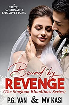 Bound by Revenge: A Kidnapped Bride Indian Romance by [MV Kasi, P.G. Van]