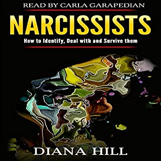 Narcissists: How to Identify, Deal with, and Survive Them audiobook cover art