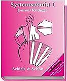 Systemschnitt, Bd.1, Modeschnitte für Röcke, Blusen, Hemden, Kleider, Jacken, Hosen: Modeschnitte für Röcke, Blusen, Hemden, Jacken, Hosen. Über 100 Schnitte