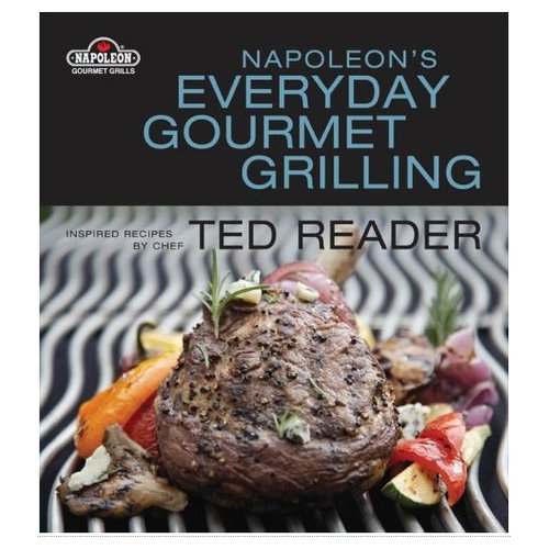 Napolean's Everyday Gourmet Grilling