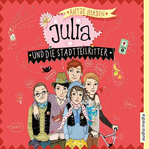 Julia und die Stadtteilritter cover art