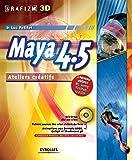Maya 4.5. ateliers creatifs - Ateliers créatifs
