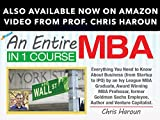 SECTION 50: Other Courses by Professor Haroun:An Entire MBA in 1 Course - Now on Amazon Video!
