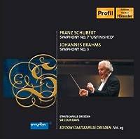 Schubert: Symphony No. 7- Unfinished, d. 759 / Brahms: Symphony No. 3, Op. 90 (2011-04-26)