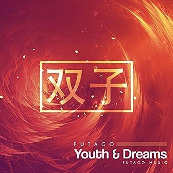 Youth & Dreams