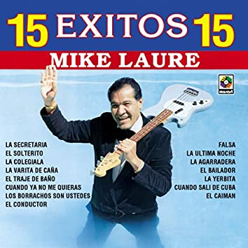 15 Exitos - Mike Laure