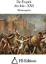 De l'esprit des lois - XXI (French Edition)