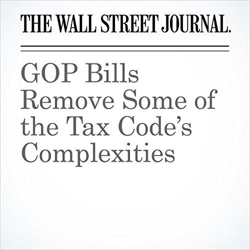 GOP Bills Remove Some of the Tax Code's Complexities copertina