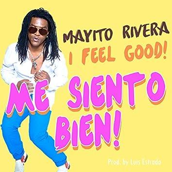 Me Siento Bien (I Feel Good)