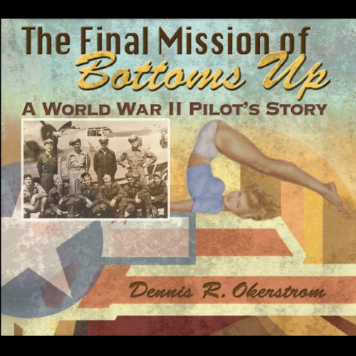 The Final Mission of Bottoms Up audiobook cover art