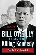 By Martin Dugard Bill O'Reilly Killing Kennedy (Open market ed) [Paperback]