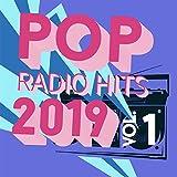 Pop Radio Hits 2019, Vol. 1