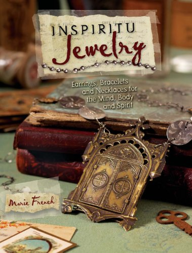 Inspiritu Jewelry: Earrings, Bracelets and Necklaces for the Mind, Body and Spirit (English Edition)