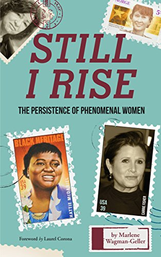 Still I Rise: The Persistence of Phenomenal Women