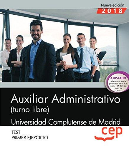 Auxiliar Administrativo (turno libre). Universidad Complutense de Madrid. Primer ejercicio. Test.