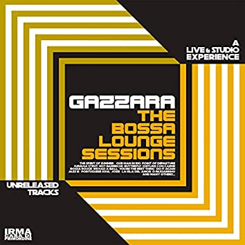 The Bossa Lounge Sessions