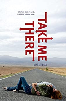 Take Me There by [Carolee Dean]