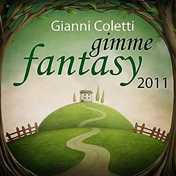 Gimme Fantasy 2011 (Part 1)