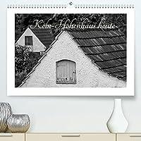 Koeln-Hoehenhaus heute (Premium, hochwertiger DIN A2 Wandkalender 2022, Kunstdruck in Hochglanz): Koeln-Hoehenhaus heute (Monatskalender, 14 Seiten )