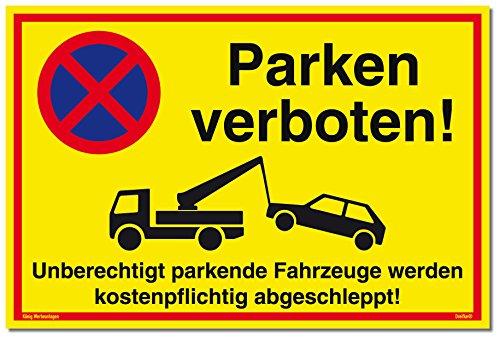 Schild Parken verboten | Alu 30 x 20 cm | Unberechtigt parkende Fahrzeuge Werden kostenpflichtig abgeschleppt! gelb | stabiles Alu Schild mit UV-Schutz | Parkverbot | Dreifke®