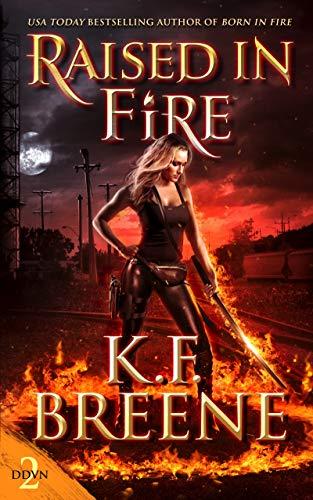 Raised in Fire (Demon Days, Vampire Nights World Book 2) (English Edition)