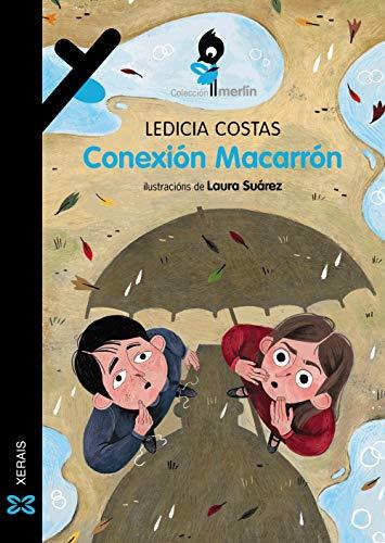 Conexión Macarrón (INFANTIL E XUVENIL - MERLÍN - De 7 anos en diante)