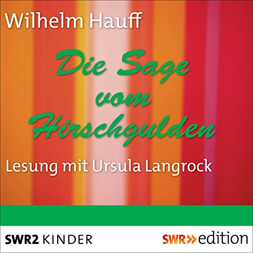 Die Sage vom Hirschgulden audiobook cover art