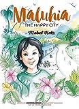 Maluhia, The Happy City (English Edition)